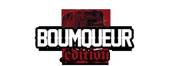 Boumqueur Edition